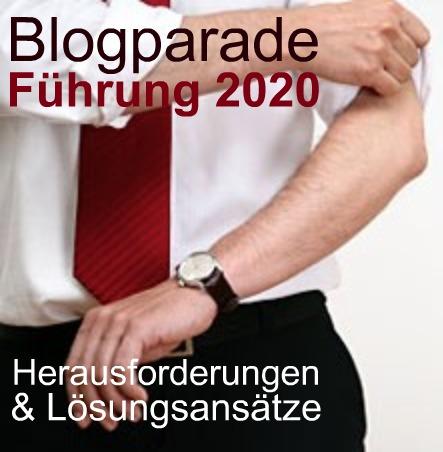 Blogparade: Führung 2020 – Herausforderungen & Lösungsansätze