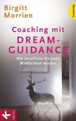 Galileo-Buch-Tipp: Coaching mit Dream Guidance